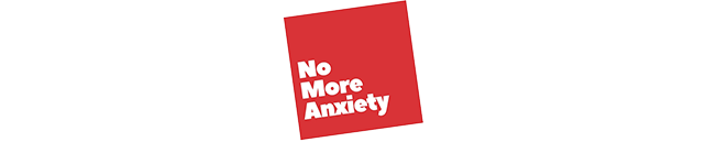 No More Anxiety